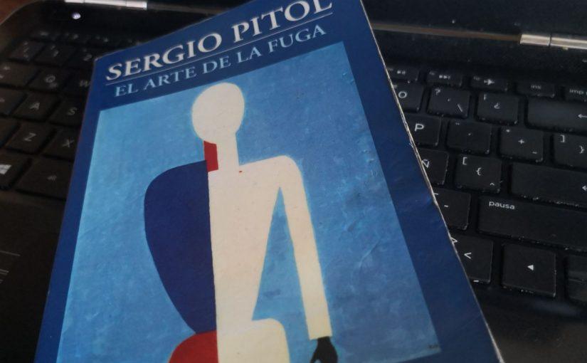 El arte de la fuga, Sergio Pitol